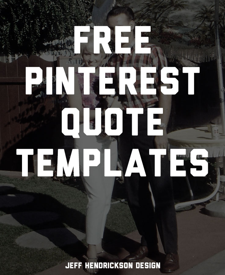 13 Free Photoshop PSD Quote Templates for Pinterest