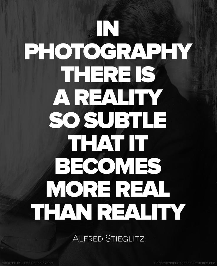 Alfred Stieglitz quote