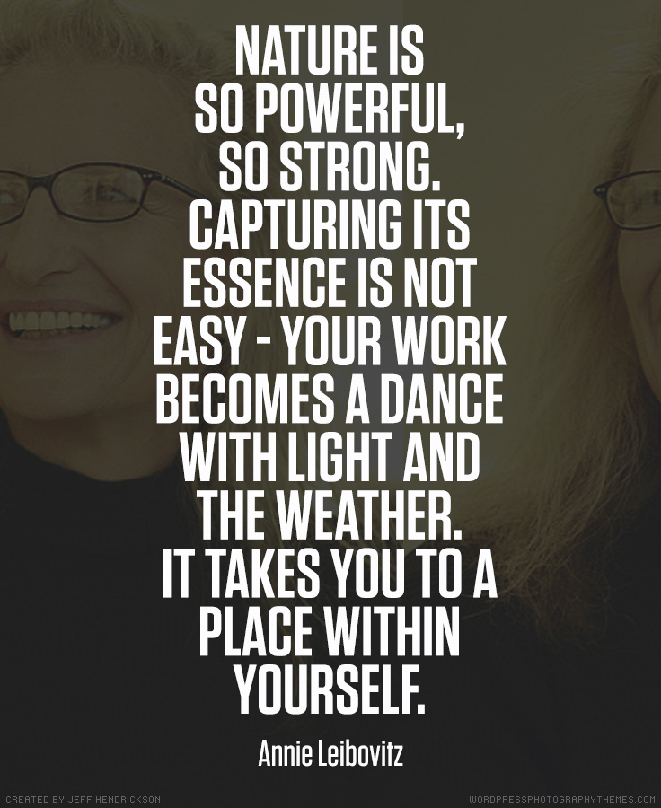 Annie Leibovitz photographer quote