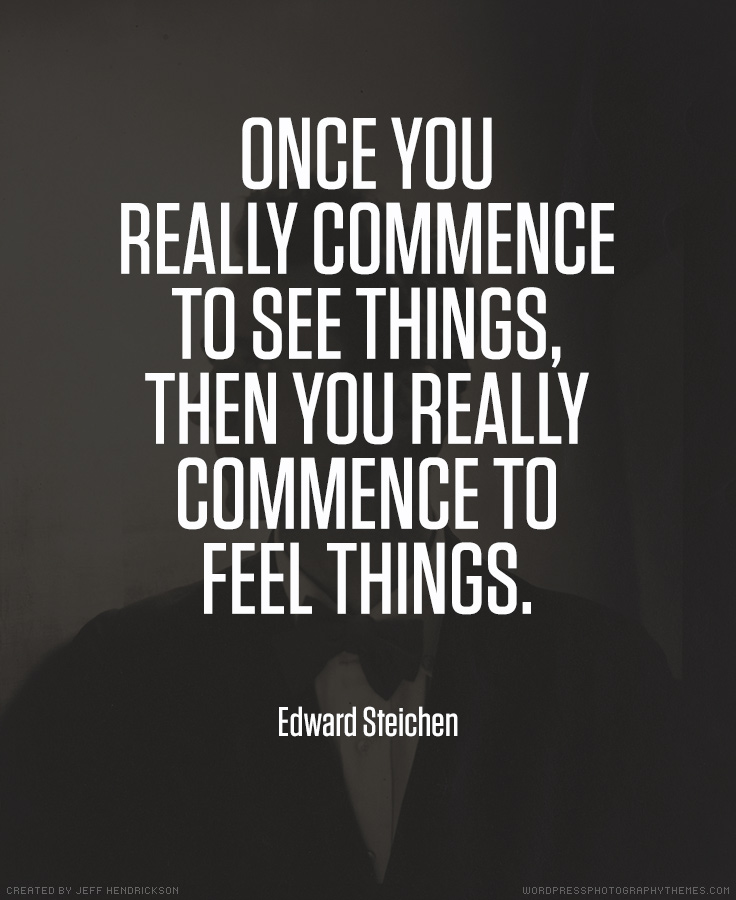 Edward Steichen photographer quote
