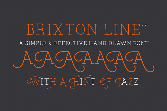 Brixton Line is a simple and effective handcrafted serif font but within a few clicks you can transform Brixton Line into a unique and creative headline/logo/design.