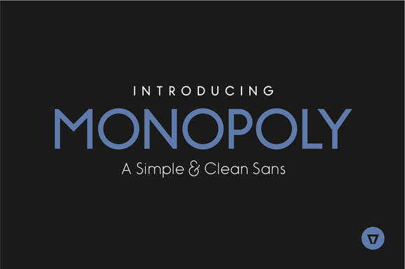 Monopoly is a modern, simple and clean monolinear sans-serif.