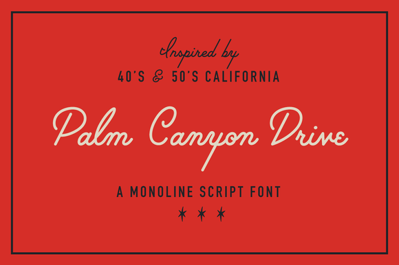 Palm Canyon Drive is a monoline script inspired by retro matchbook covers, travel postcards, Tikki bars and Hollywood.