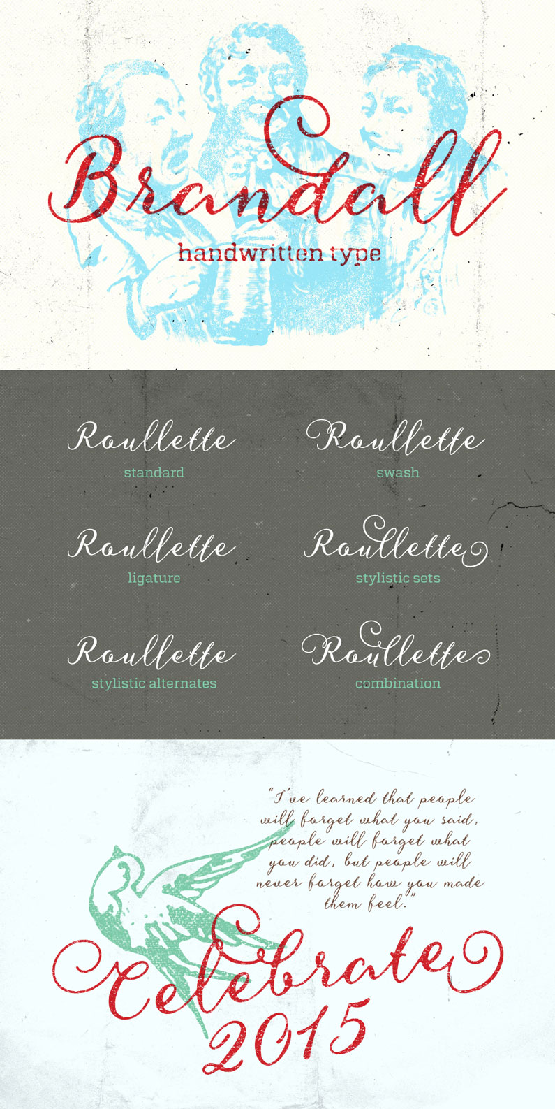 Brandall is a script font with natural feel of hand lettering / handwritten style. It is fun, classic, and personal. Brandall typeface contains 371 characters in total and 200 alternate characters to improve your design.