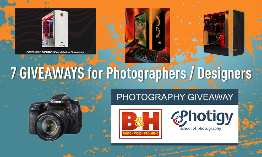 7 GIVEAWAYS for Photographers / Designers Worth More Than $40,000!